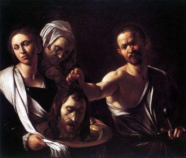 洗礼者ヨハネの頭を持つサロメ   Michelangelo Merisi da Caravaggio