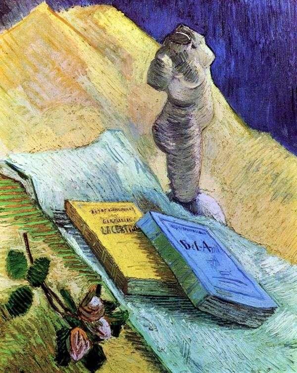 プラスター像、バラと2つの小説のある静物   Vincent van Gogh