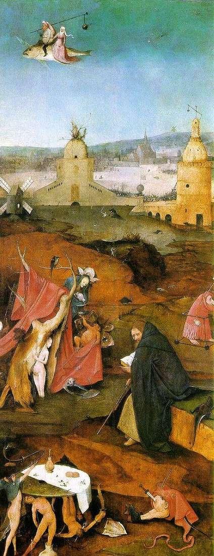聖アンソニーのビジョン。祭壇右翼   ヒエロニムス・ボッシュ