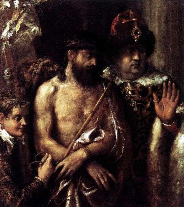 キリストの嘲笑(非難)   Titian Vecellio
