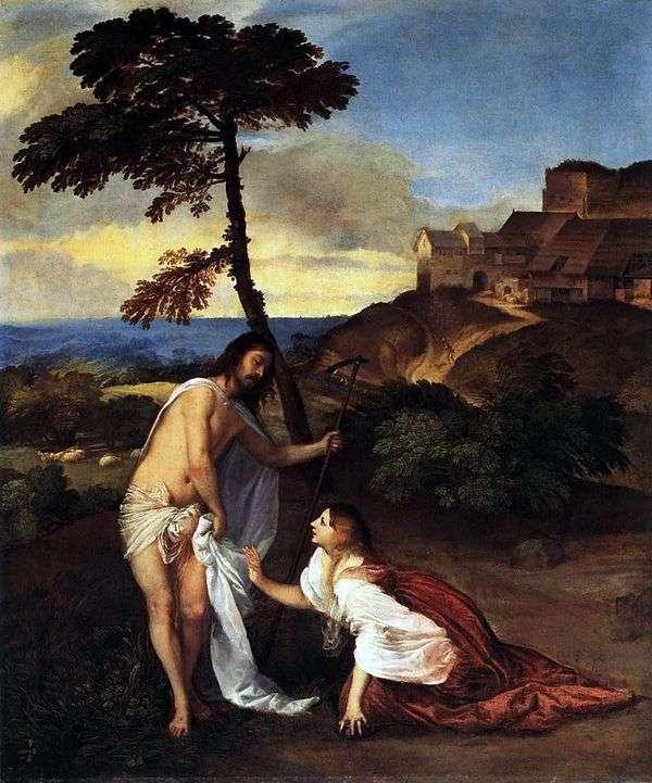 マグダラのマリアへのキリストの出現(私に触れないでください)   Titian Vecellio