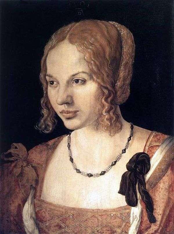 ベネチアンの若い女性の肖像   Albrecht Durer